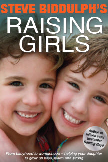 Raising Girls – by Steve Biddulph