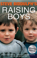 Raising Boys – by Steve Biddulph